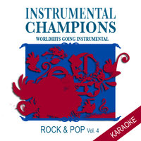 Rock & Pop Vol. 4 Karaoke — Instrumental Champions