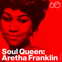 Soul Queen — Aretha Franklin