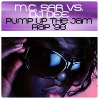 Pump up the Jam Rap '98 — M.c. Sar, DJ Dee