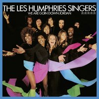 We Are Goin' Down Jordan — The Les Humphries Singers