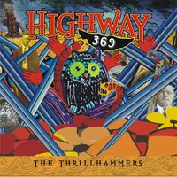 Highway 369 — The Thrillhammers