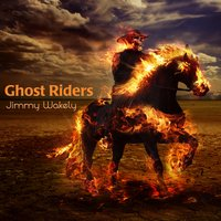 Ghost Riders — Jimmy Wakely