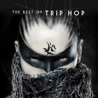 The Best of Trip Hop — сборник