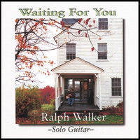 Waiting For You — Ralph Walker