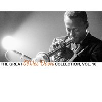 The Great Miles Davis Collection, Vol. 10 — Miles Davis