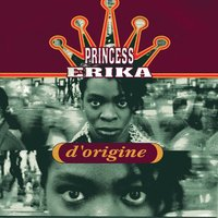 D'origine — Princess Erika