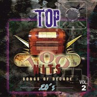 Top 100 Hits - 1920 Vol.2 — Various Artist's