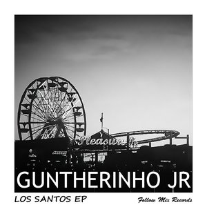 dan s, Daniel Gunther, Guntherinho Jr - Los Santos