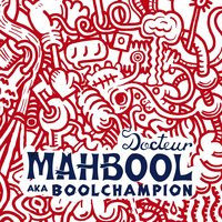 Docteur Mahbool aka Boolchampion — сборник