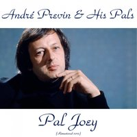 Pal Joey — Shelly Manne, Red Mitchell, André Previn & His Pals