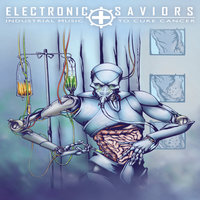 Electronic Saviors: Industrial Music To Cure Cancer — сборник