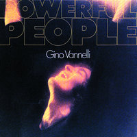 Powerful People — Gino Vannelli