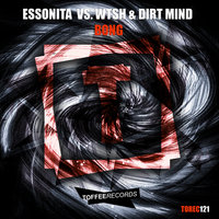 Bong — ESSONITA, WTSH, Dirt Mind