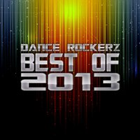 Dance Rockerz - Best of 2013 — сборник