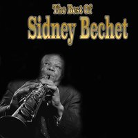 The Best of Sydney Bechet — Sydney Bechet