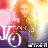 Goin' In — Flo Rida, Jennifer Lopez