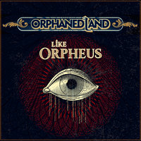 Like Orpheus — Orphaned Land