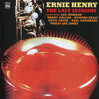 The Last Sessions — Ernie Henry