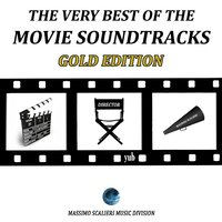 The Very Best of the Movie Soundtracks: Gold Edition — Best Movie Soundtracks