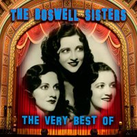The Very Best Of — The Boswell Sisters