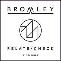 Relate / Check EP — Bromley