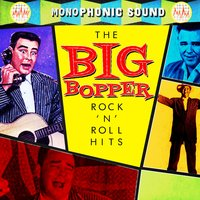Rock 'N Roll Hits — Big Bopper