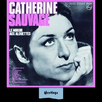 Heritage - Le Miroir Aux Alouettes - Philips (1969) — Catherine Sauvage