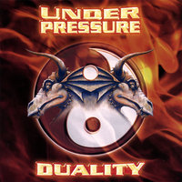 Duality — Under Pressure