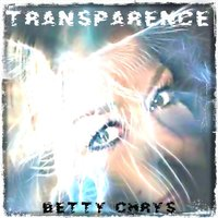 Transparence — Betty Chrys