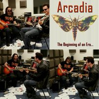 The Beginning of an Era... — Arcadia