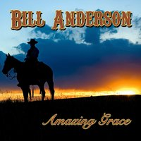 Amazing Grace — Bill Anderson
