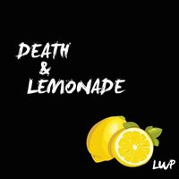Death & Lemonade — Life Without Pockets
