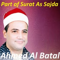 Part Of Surat As Sajda — Ahmed Al Batal