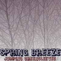 Jumping Greensleeves — Spring Breeze