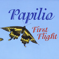 First Flight — Papilio