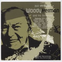 Four Brothers (Jazz Anthology) — Woody Herman and His Orchestra
