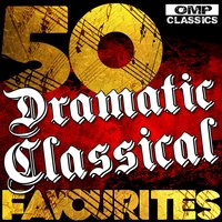 50 Dramatic Classical Favourites — сборник