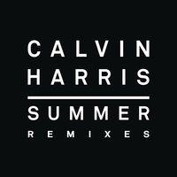 Summer — Calvin Harris