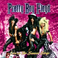 Live on the Sunset Strip — Pretty Boy Floyd
