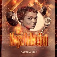The Mega Collection — Eartha Kitt