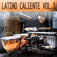 Latino Caliente Vol. 1 — сборник