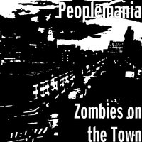Zombies on the Town — Peoplemania