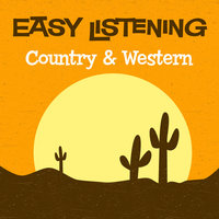 Easy Listening: Country & Western — 101 Strings Orchestra