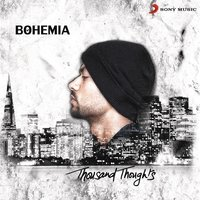 Thousand Thoughts — Bohemia