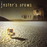 Away — Jester's Crown