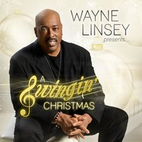 Wayne Linsey Presents: A Swingin Christmas — Wayne Linsey