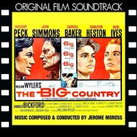 The Big Country — Jerome Moross Orchestra