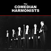The Comedian Harmonists Story, Vol. 2 — Comedian Harmonists
