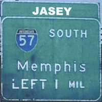 57 South to Memphis — Jasey