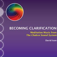Becoming Clarification — David Ison